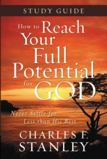 Image for How to Reach Your Full Potential for God Study Guide