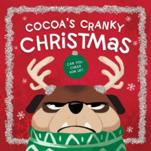 Image for Cocoa's Cranky Christmas : Can You Cheer Him Up?