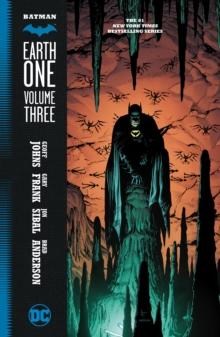 Batman: Earth One Vol. 3 - Johns, Geoff