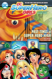 Image for Past times at Super Hero High  : a graphic novel
