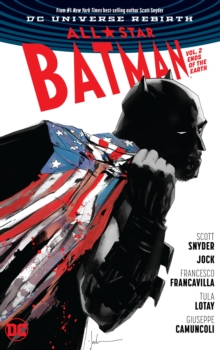 All Star Batman Vol. 2 Ends of the Earth
