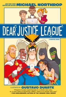 Dear Justice League - Northrop, Michael