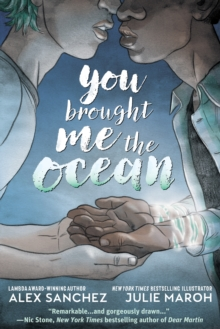 You Brought Me The Ocean: An Aqualad Graphic Novel - Hitz-Sanchez, Alexander