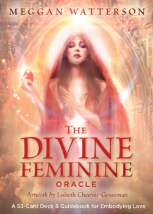 Image for The Divine Feminine Oracle : A 53-Card Deck & Guidebook for Embodying Love