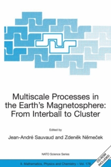 Image for Multiscale Processes in the Earth's Magnetosphere: From Interball to Cluster : Proceedings of the NATO ARW on Multiscale Processes in the Earth's Magnetosphere: From Interball to Cluster, Prague, Czec