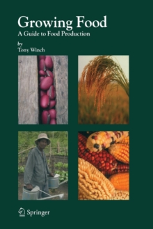 Image for Growing food  : a guide to food production