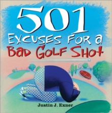 Image for 501 excuses for a bad golf shot