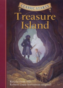 Robert Louis Stevenson's Treasure Island - Stevenson, Robert Louis