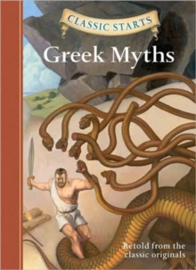 Classic Starts (R): Greek Myths - Namm, Diane