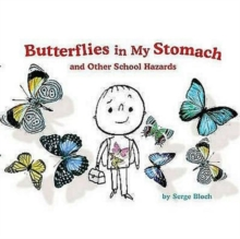 Image for Butterflies in my stomach and other school hazards