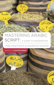 Image for Mastering Arabic script  : a guide to handwriting