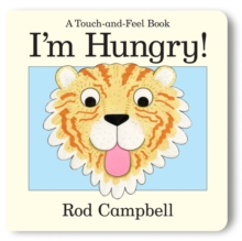 Image for I'm hungry!  : a touch-and-feel book