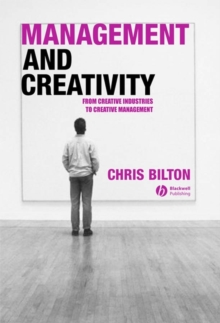 Image for Management and creativity  : from creative industries to creative management