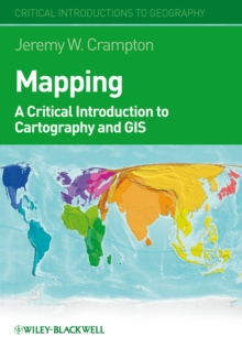 Image for Mapping  : a critical introduction to cartography and GIS