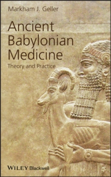 Image for Ancient Babylonian medicine  : theory and practice