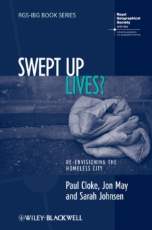 Image for Swept up lives?  : re-envisioning the homeless city