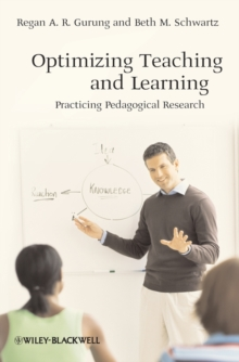 Image for Optimizing teaching and learning  : pedagogical research in practice