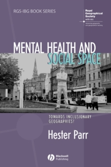 Image for Mental health and social space  : towards inclusionary geographies?