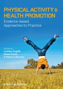 Image for Physical activity and health promotion  : evidence-based approaches to practice
