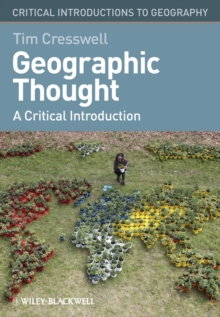 Image for Geographic thought  : a critical introduction