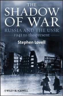 Image for The shadow of war  : Russia and the USSR, 1941 to the present