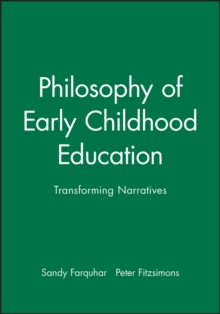 Image for Philosophy of early childhood education  : transforming narratives