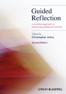 Image for Guided reflection  : a narrative approach to advancing professional practice
