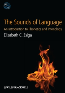 Image for The sounds of language  : an introduction to phonetics and phonology