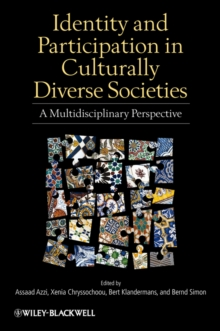 Image for Identity and participation in culturally diverse societies  : a multidisciplinary perspective