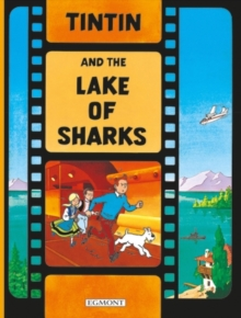 Image for Tintin and the Lake of Sharks  : a Tintin film book