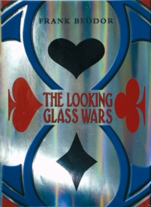 Image for The looking glass wars