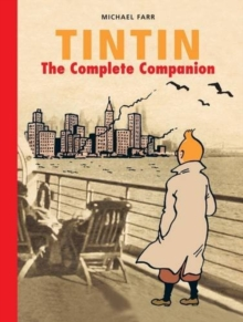 Image for Tintin: The Complete Companion : The Complete Guide to Tintin's World