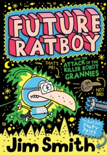 Image for Future Ratboy and the attack of the killer robot grannies