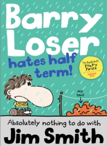 Image for Barry Loser hates half term!