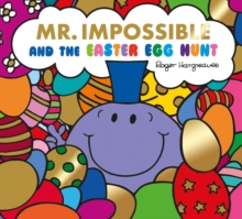 Mr Impossible and the Easter egg hunt - Hargreaves, Adam