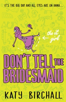 Image for Don't tell the bridesmaid