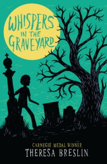 Whispers in the graveyard - Breslin, Theresa