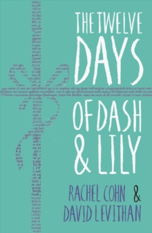 The twelve days of Dash & Lily - Cohn, Rachel
