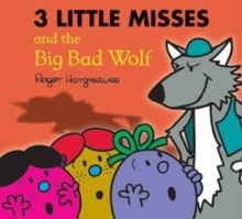 Image for The three Little Misses and the big bad wolf