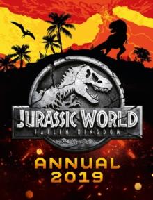 Jurassic World Fallen Kingdom Annual 2019 -
