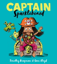 Captain Sparklebeard - Lloyd, Sam
