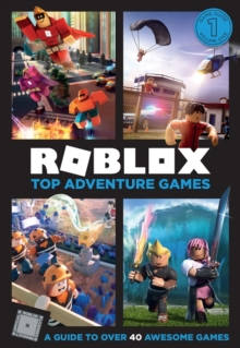 Image for Roblox top adventure games  : a guide to over 40 awesome games