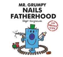 Image for Mr. Grumpy Nails Fatherhood