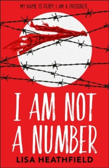I am not a number - Heathfield, Lisa