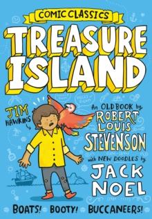 Comic Classics: Treasure Island - Noel, Jack