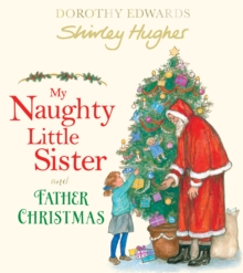 My naughty little sister and Father Christmas - Hughes, Shirley