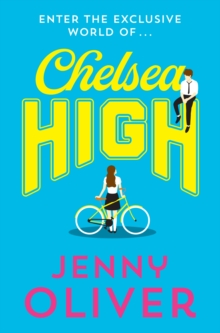 Chelsea High - Oliver, Jenny