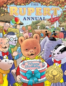 The Rupert Annual 2021 : Celebrating 100 Years of Rupert - Egmont Publishing UK