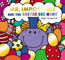 Mr. Impossible and the Easter egg hunt - Hargreaves, Adam