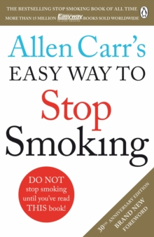 Image for Allen Carr's easy way to stop smoking  : be a happy non-smoker for the rest of your life